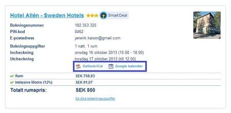 Via två länkar ka n jag lägga upp hotellbokningen i antingen MS Outlook och/eller Gmail kalender